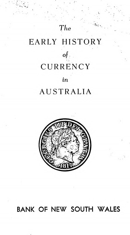 The Early History of Currency in Australia