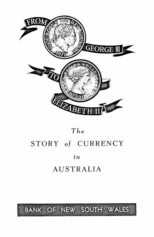 From George II to Elizabeth II - The Story of Currency in Australia